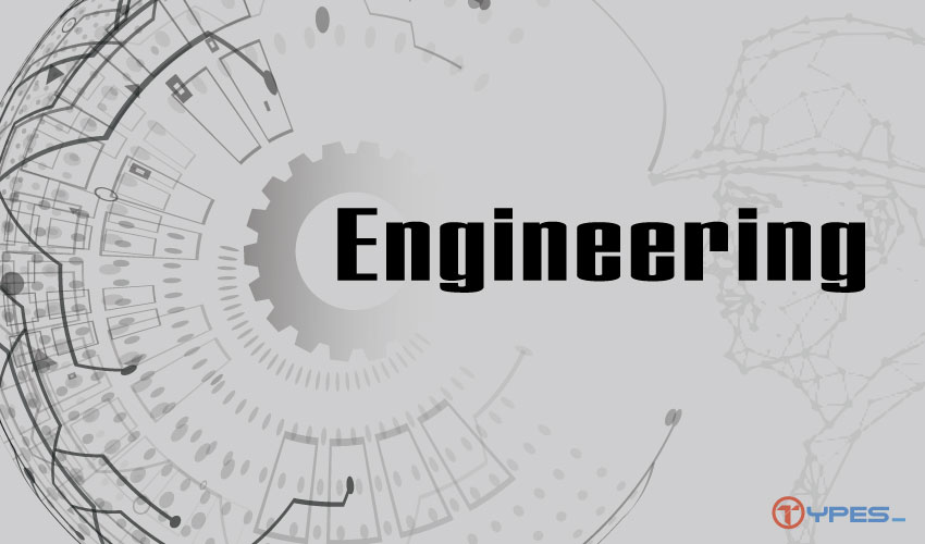 Types of Engineering