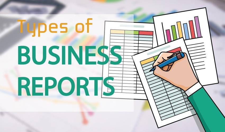 Types of Business Report with Description